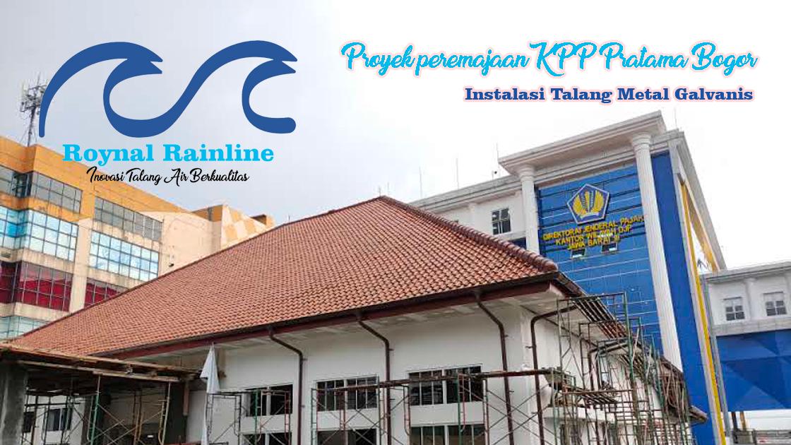 proyek-peremajaan-kpp-pratama-bogor-roynal-rainline